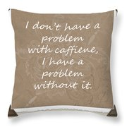 Without It Scrapbook Throw Pillow