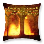 Wnter's Fire Throw Pillow