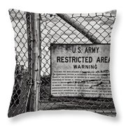 You Have Been Warned Throw Pillow