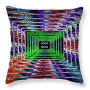 Good News  Throw Pillow