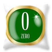 0 For Zero Throw Pillow