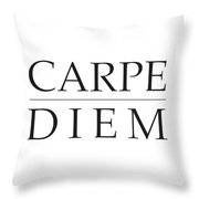 Carpe Diem - Seize The Day Throw Pillow
