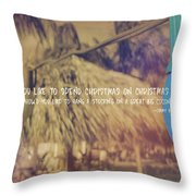 Christmas Island Quote Throw Pillow