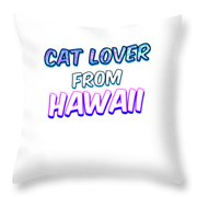 Dog Lover From Hawaii Throw Pillow