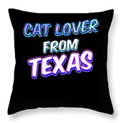 Dog Lover From Texas Throw Pillow