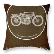 Harley Davidson Model 10b 1914 For Some There's Therapy, For The Rest Of Us There's Motorcycles Throw Pillow
