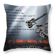It's Only Rock 'n Roll Throw Pillow