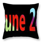 June 24 Throw Pillow