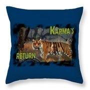 Karmas Return Throw Pillow
