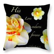 Love Endures Forever Throw Pillow