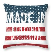 Made In Bentonia, Mississippi Throw Pillow