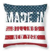Made In Billings, New York Throw Pillow