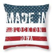 Made In Blockton, Iowa Throw Pillow