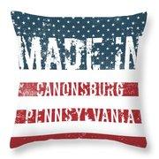 Made In Canonsburg, Pennsylvania Throw Pillow