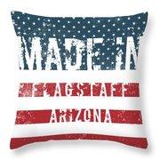 Made In Flagstaff, Arizona Throw Pillow