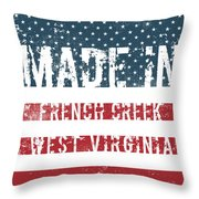Made In French Creek, West Virginia Throw Pillow