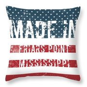 Made In Friars Point, Mississippi Throw Pillow