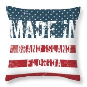 Made In Grand Island, Florida Throw Pillow