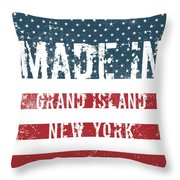 Made In Grand Island, New York Throw Pillow
