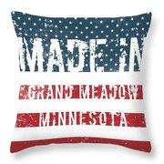 Made In Grand Meadow, Minnesota Throw Pillow