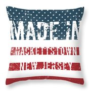 Made In Hackettstown, New Jersey Throw Pillow