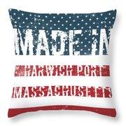 Made In Harwich Port, Massachusetts Throw Pillow