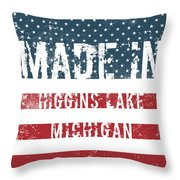 Made In Higgins Lake, Michigan Throw Pillow