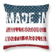 Made In Hillsborough, North Carolina Throw Pillow