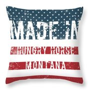Made In Hungry Horse, Montana Throw Pillow