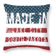 Made In Lake City, South Dakota Throw Pillow
