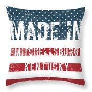 Made In Mitchellsburg, Kentucky Throw Pillow