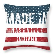 Made In Nashville, Indiana Throw Pillow
