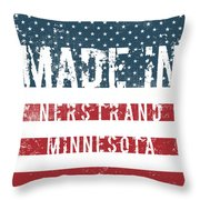 Made In Nerstrand, Minnesota Throw Pillow