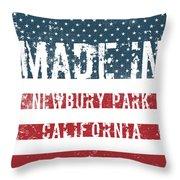 Made In Newbury Park, California Throw Pillow