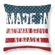 Made In Newman Grove, Nebraska Throw Pillow