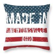 Made In Newtonsville, Ohio Throw Pillow