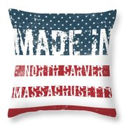Made In North Carver, Massachusetts Throw Pillow