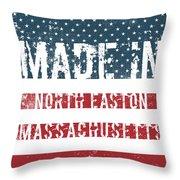 Made In North Easton, Massachusetts Throw Pillow