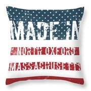 Made In North Oxford, Massachusetts Throw Pillow