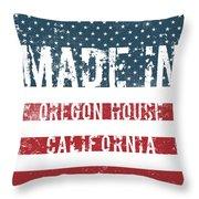 Made In Oregon House, California Throw Pillow