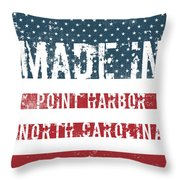 Made In Point Harbor, North Carolina Throw Pillow