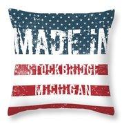 Made In Stockbridge, Michigan Throw Pillow