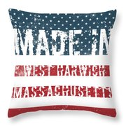 Made In West Harwich, Massachusetts Throw Pillow