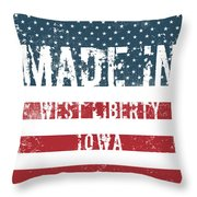 Made In West Liberty, Iowa Throw Pillow