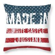 Made In White Castle, Louisiana Throw Pillow