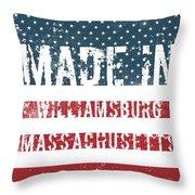 Made In Williamsburg, Massachusetts Throw Pillow