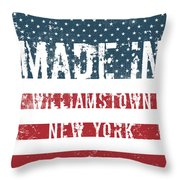 Made In Williamstown, New York Throw Pillow