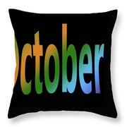 October 7 Throw Pillow