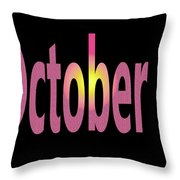 October 8 Throw Pillow