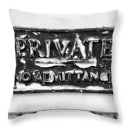 Private Sign Throw Pillow